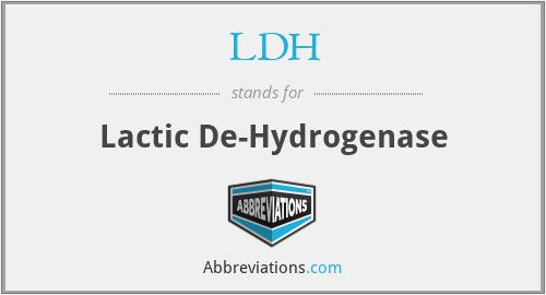 LDH - Lactic De-Hydrogenase