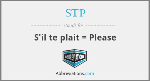STP - S'il te plait = Please