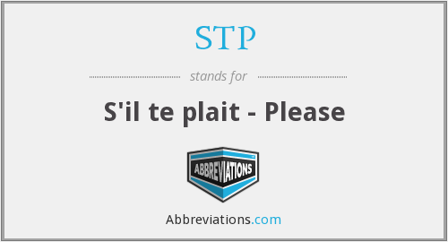 STP - S'il te plait - Please