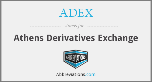 ADEX - Athens Derivatives Exchange