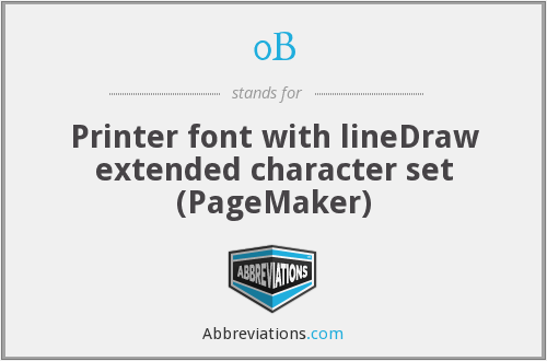 0B - Printer font with lineDraw extended character set (PageMaker)