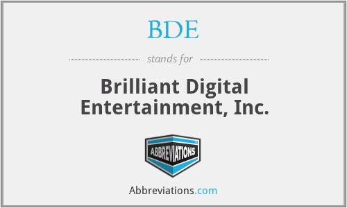 BDE - Brilliant Digital Entertainment, Inc.