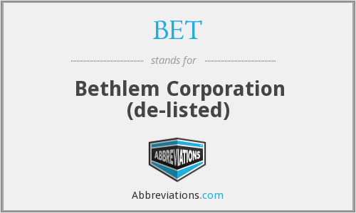 BET - Bethlem Corporation  (de-listed)