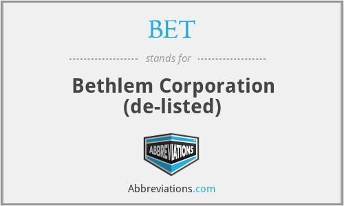BET - Bethlem Corporation (de-listed)