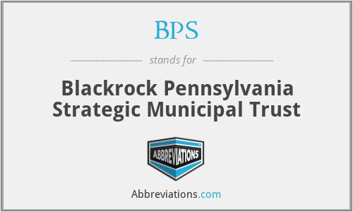 BPS - Blackrock Pennsylvania Strategic Municipal Trust