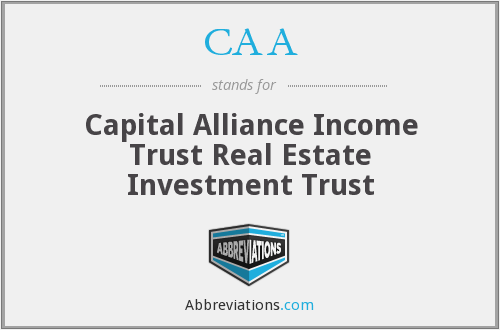 CAA - Capital Alliance Income Trust Real Estate Investment Trust