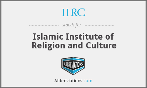 IIRC - Islamic Institute of Religion and Culture