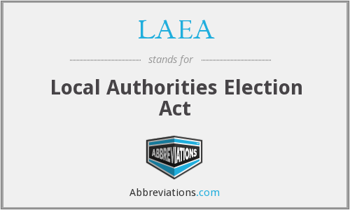 LAEA - Local Authorities Election Act