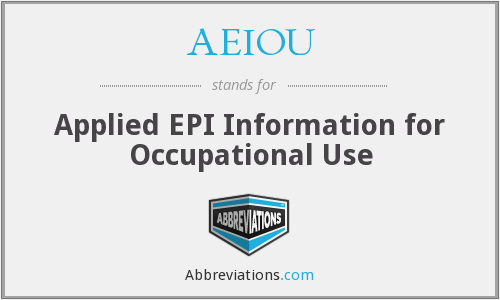 AEIOU - Applied EPI Information for Occupational Use