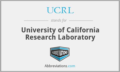 UCRL - University of California Research Laboratory