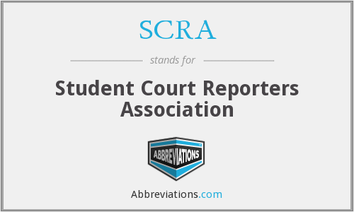 SCRA - Student Court Reporters Association