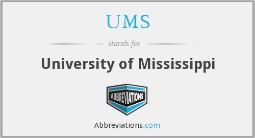 UMS - University of Mississippi