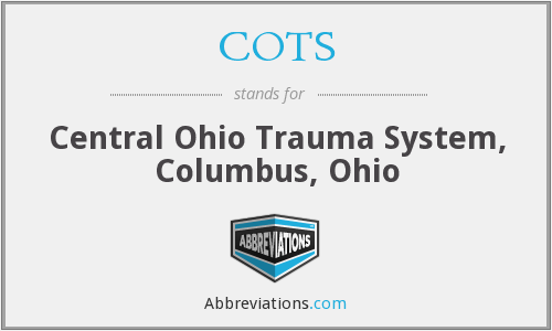COTS - Central Ohio Trauma System, Columbus, Ohio