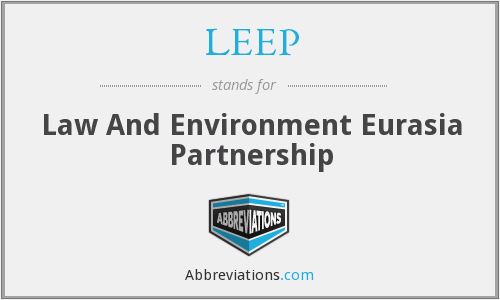 LEEP - Law And Environment Eurasia Partnership