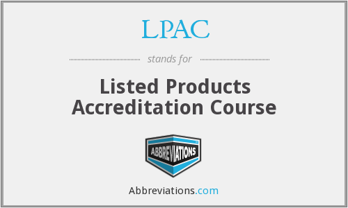 LPAC - Listed Products Accreditation Course