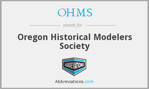 OHMS - Oregon Historical Modelers Society