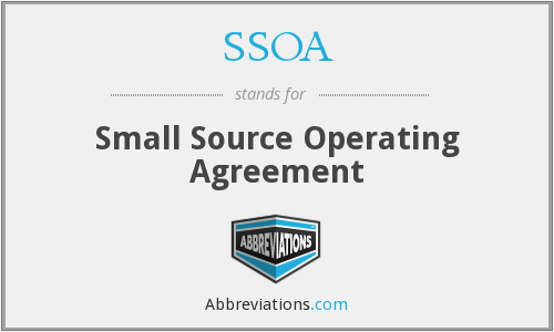 SSOA - Small Source Operating Agreement