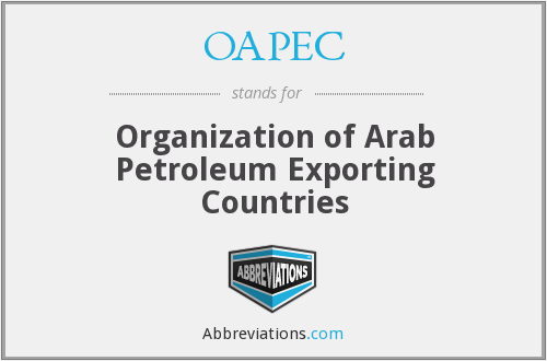 OAPEC - Organization of Arab Petroleum Exporting Countries