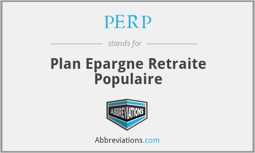 PERP - Plan Epargne Retraite Populaire