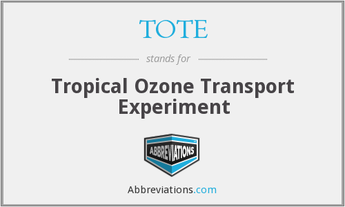 TOTE - Tropical Ozone Transport Experiment