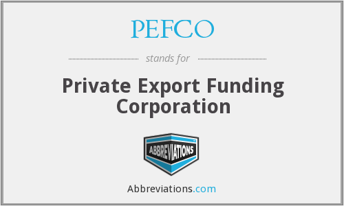 What does PEFCO stand for?
