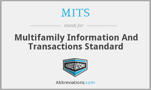 MITS - Multifamily Information And Transactions Standard