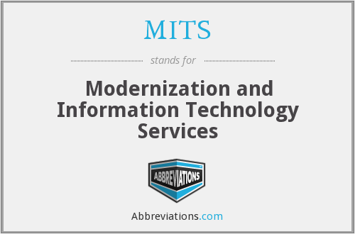 MITS - Modernization and Information Technology Services