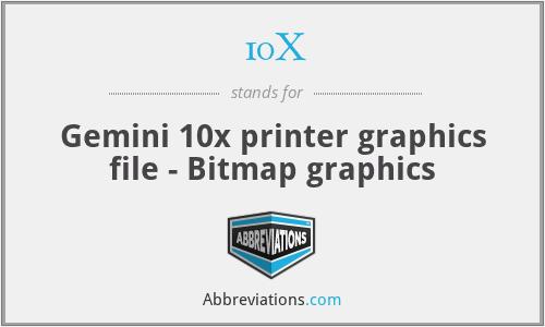 10X - Gemini 10x printer graphics file - Bitmap graphics