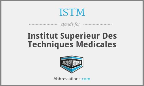 ISTM - Institut Superieur Des Techniques Medicales