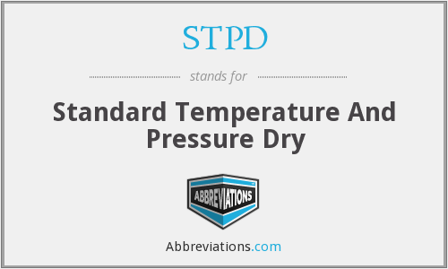 STPD - Standard Temperature And Pressure Dry