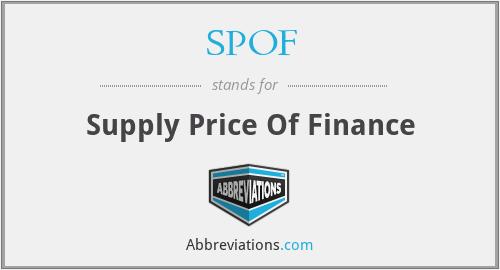 SPOF - Supply Price Of Finance