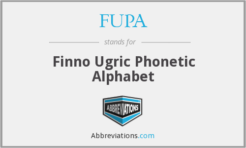 FUPA - Finno Ugric Phonetic Alphabet