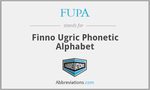 FUPA - Finno Ugric Phonetic Alphabet