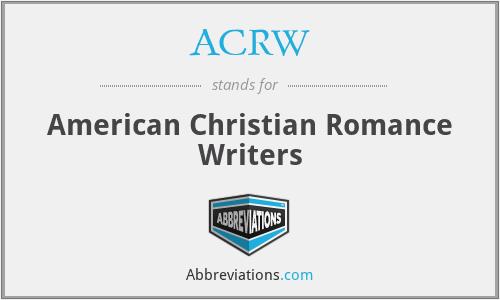 ACRW - American Christian Romance Writers