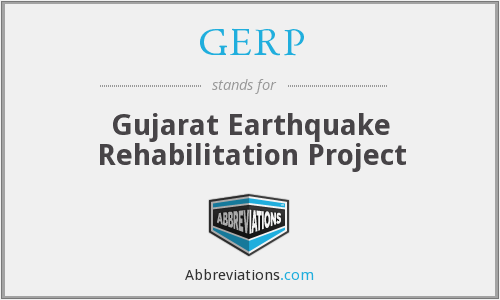 GERP - Gujarat Earthquake Rehabilitation Project