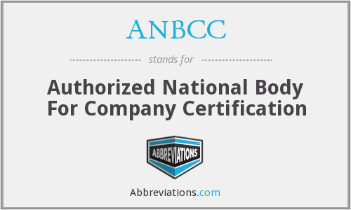 ANBCC - Authorized National Body For Company Certification
