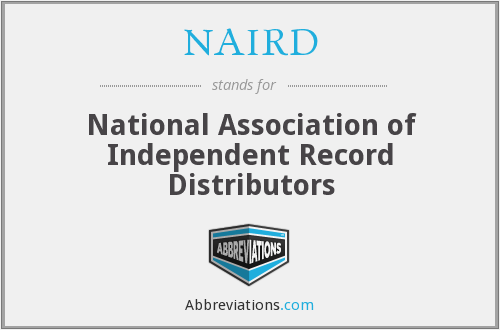 NAIRD - National Association of Independent Record Distributors