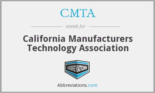 CMTA - California Manufacturers Technology Association