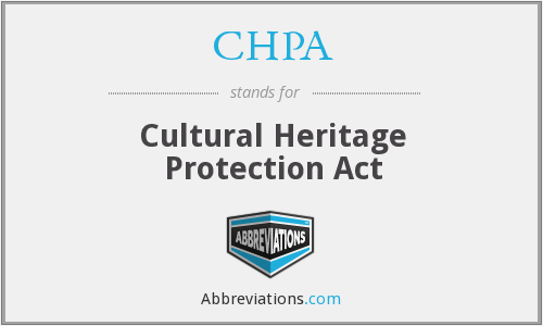 CHPA - Cultural Heritage Protection Act