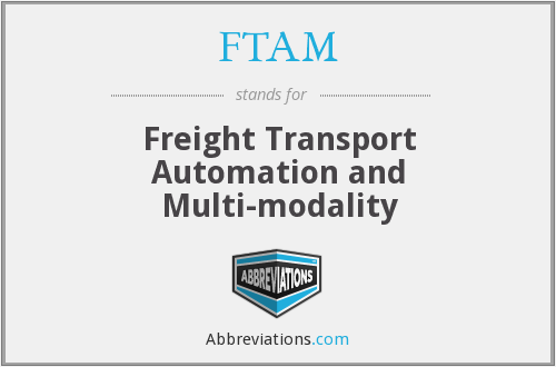 FTAM - Freight Transport Automation and Multi-modality
