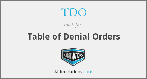 TDO - Table of Denial Orders