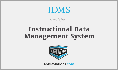IDMS - Instructional Data Management System