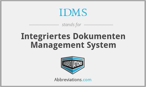IDMS - Integriertes Dokumenten Management System