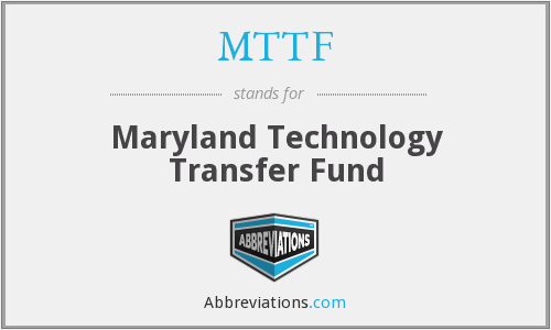 MTTF - Maryland Technology Transfer Fund