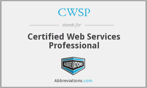 CWSP - Certified Web Services Professional