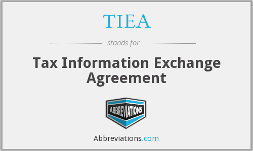 TIEA - Tax Information Exchange Agreement