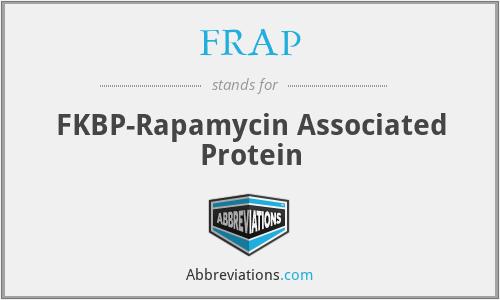 FRAP - FKBP-Rapamycin Associated Protein