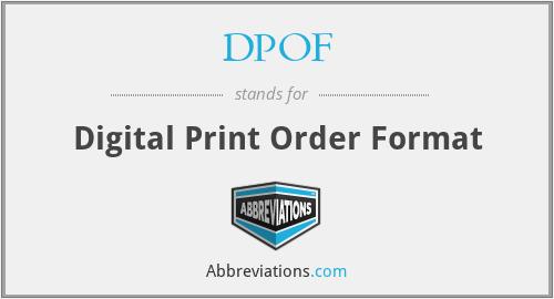 DPOF - Digital Print Order Format