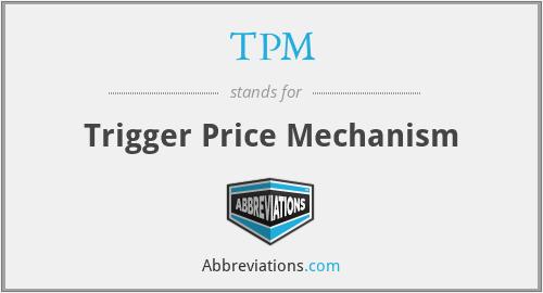 TPM - Trigger Price Mechanism