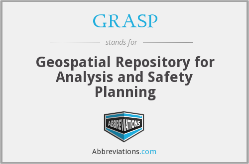 GRASP - Geospatial Repository for Analysis and Safety Planning